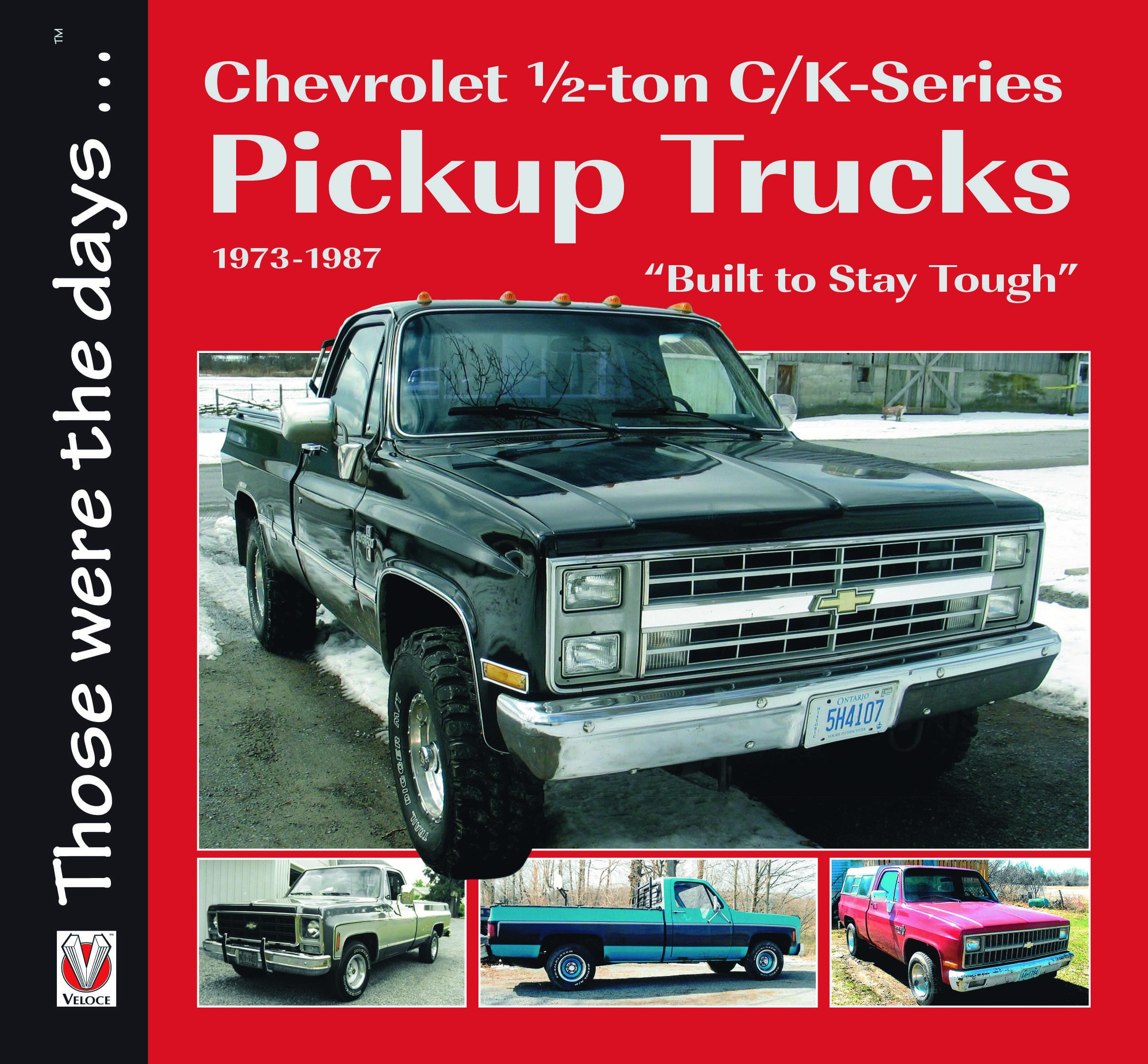 Chevrolet ½-ton Series Pickup Trucks 1973 -1987 –
